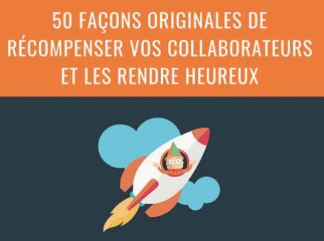 50 façons originales de récompenser vos collaborateurs et les rendre heureux