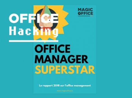 Office Manager Superstar, le rapport sur l'office management en 2018