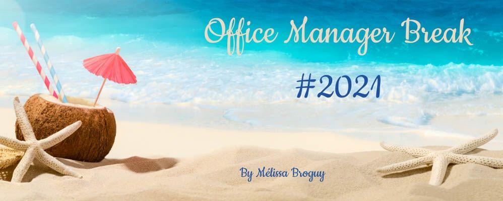 Evénement: Office Manager Break #1 2021 !